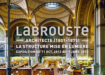 EXPOSITION LABROUSTE À LA CITÉ DE L'ARCHITECTURE