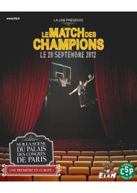 BASKET : LE MATCH DES CHAMPIONS