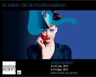 MAISON et OBJET 2011<br>PARIS NORD VILLEPINTE
